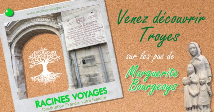 Sur les pas de Marguerite Bourgeoys Troyes