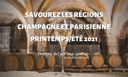 Savourez les régions Champagne et Parisienne - Racines Voyages