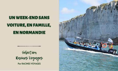 Un week-end sans voiture, en famille, en Normandie - Racines Voyages