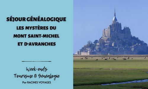 Tourisme & Généalogie - Mont Saint-Michel et Avranches