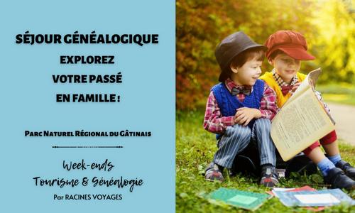 Tourisme & Généalogie - Explorez votre passé en Famille
