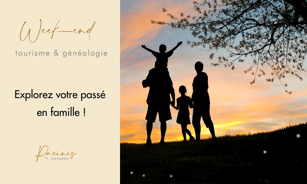 week-end tourisme genealogie en famille agence racines voyages